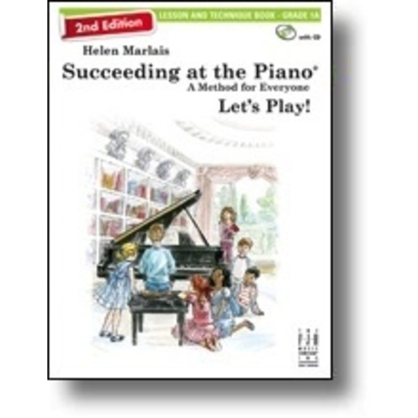 FJH 2nd Edition Succeeding at the Piano, Lesson and Technique Book - Grade 1A (with CD)