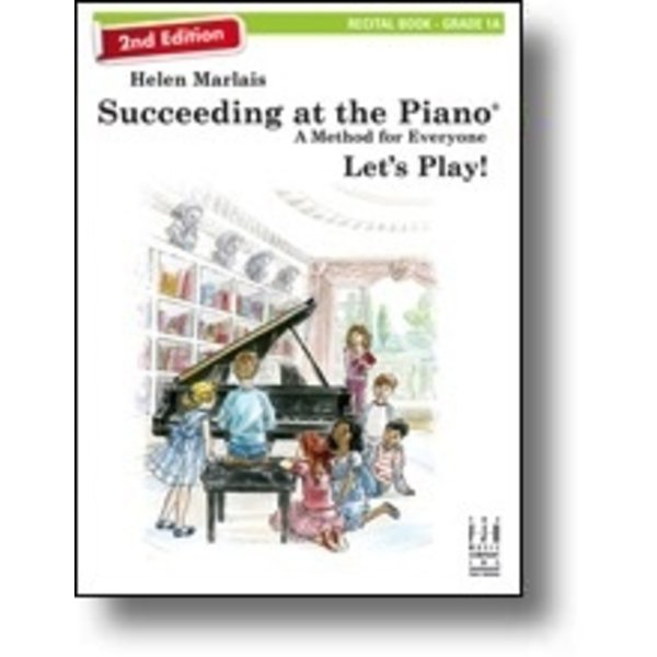 FJH 2nd Edition Succeeding at the Piano, Recital Book - Grade 1A (with CD)