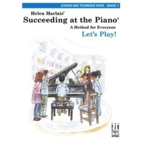 FJH Succeeding at the Piano®, Lesson and Technique Book - Grade 3 (without CD)