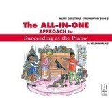 FJH All-in-One Approach to Succeeding at the Piano - Merry Christmas! Preparatory