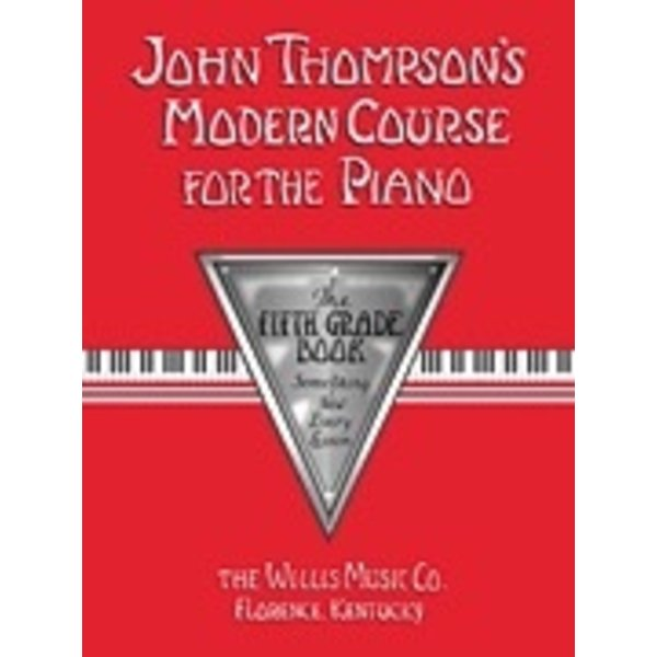 Willis Music Company John Thompson's Modern Course for the Piano - Fifth Grade (Book Only)