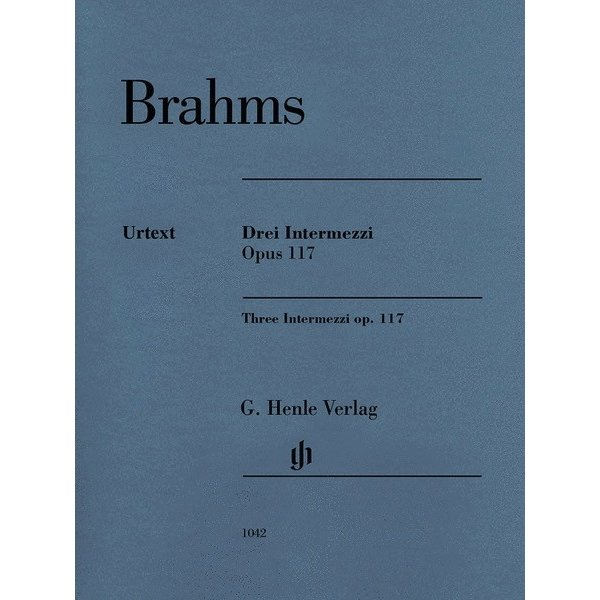 Henle Urtext Editions Brahms - 3 Intermezzi, Op. 117