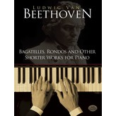 Dover Publications Beethoven - Bagatelles, Rondos, and Other Shorter Works