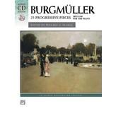 Alfred Music Burgmuller - 25 Progressive Pieces, Op. 100 w/CD