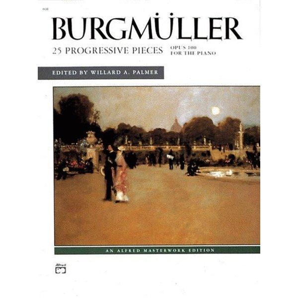Alfred Music Burgmüller - 25 Progressive Pieces, Op. 100