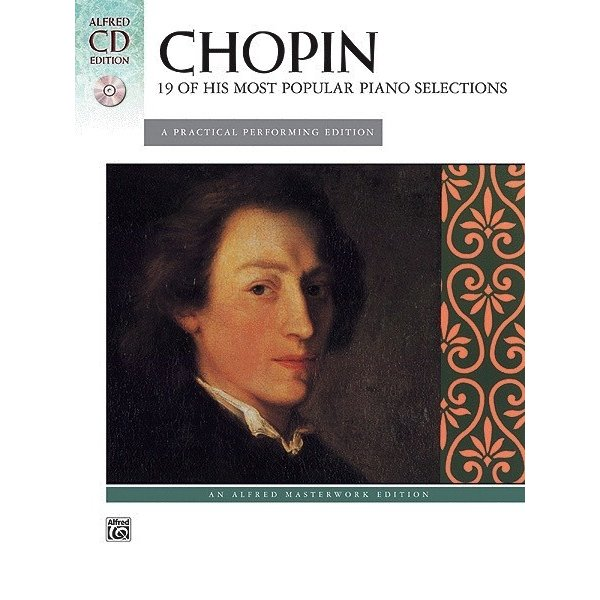 Alfred Music Chopin - 19 of His Most Popular Piano Selections