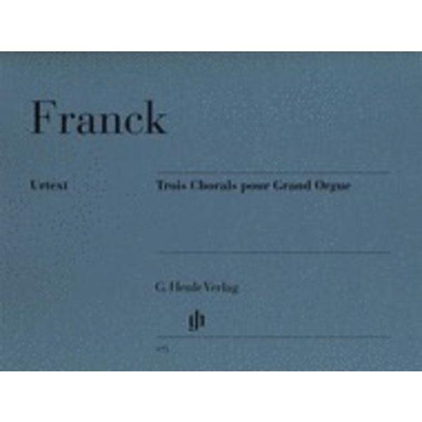 Henle Urtext Editions Franck - 3 Chorals pour Grand Orgue