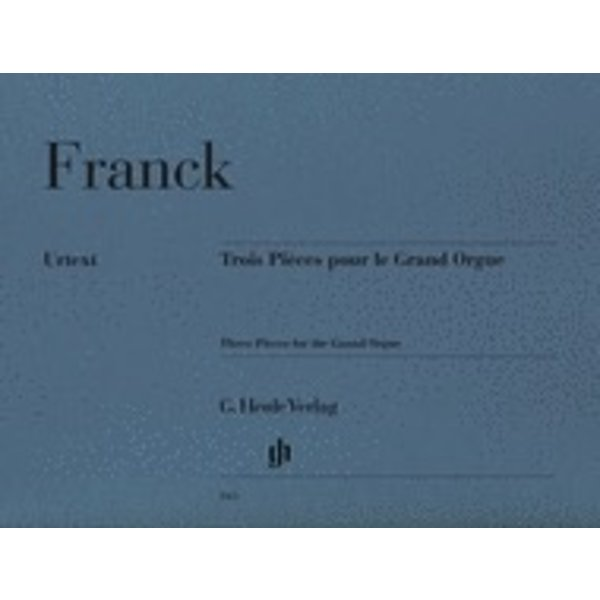 Henle Urtext Editions Franck - 3 Pieces for the Grand Organ