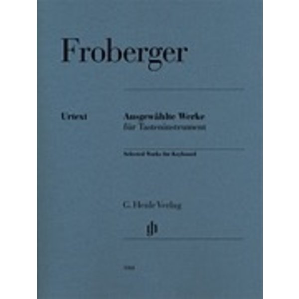 Henle Urtext Editions Froberger - Selected Works For Keyboard Piano Solo