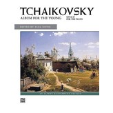 Alfred Music Tchaikovsky - Album for the Young, Op. 39