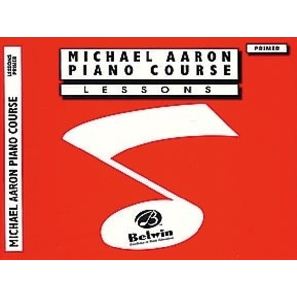 Belwin Michael Aaron Piano Course: Lessons, Primer