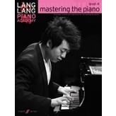 Faber Music Lang Lang Piano Academy: mastering the piano, Level 4