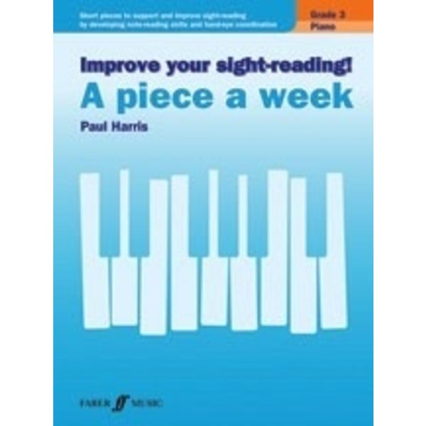 Faber Music Improve Your Sight-reading! Piano: A Piece a Week, Grade 3
