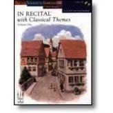 FJH In Recital with Classical Themes, Volume One, Book 6