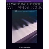 Willis Music Company Classic Piano Repertoire - William Gillock