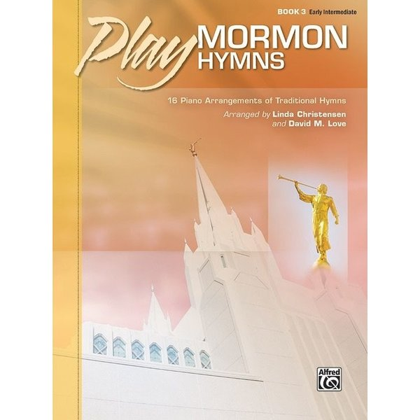Alfred Music Play Mormon Hymns, Book 3