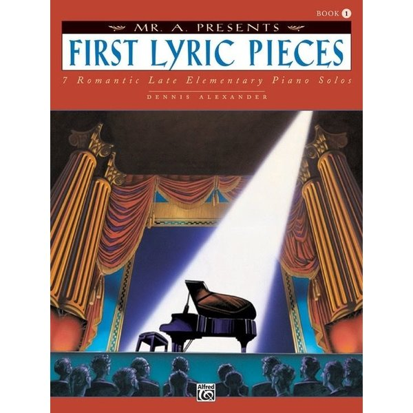 Alfred Music Mr. A Presents First Lyric Pieces, Book 1