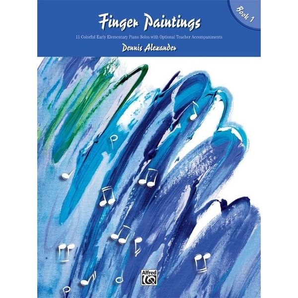Alfred Music Finger Paintings, Book 1