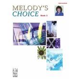 FJH Melody's Choice, Book 3