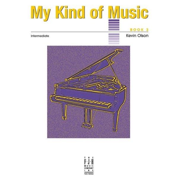 FJH My Kind of Music, Book 3 (NFMC)