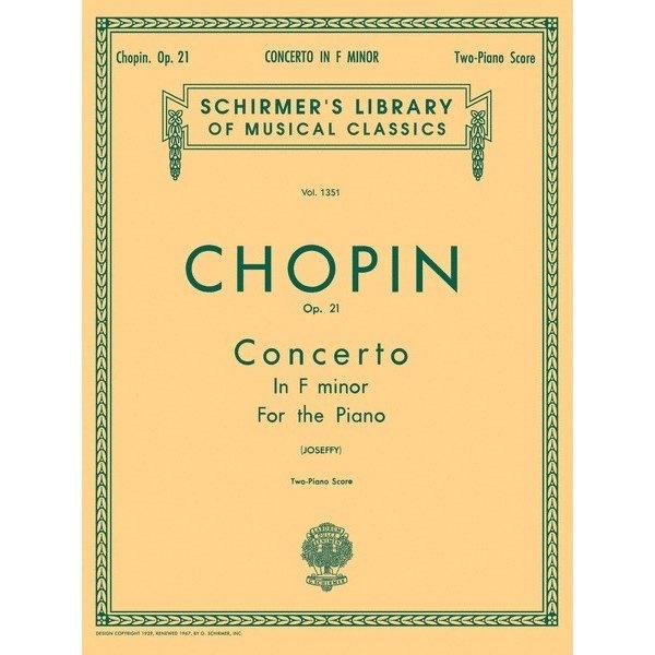 Schirmer Chopin - Concerto No. 2 in F Minor, Op. 21