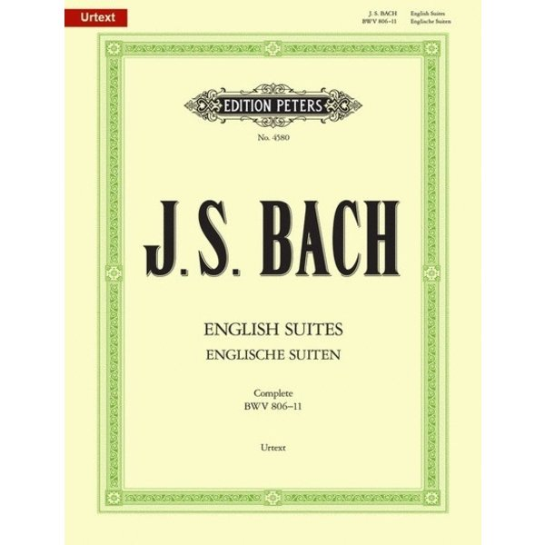 Edition Peters Bach English Suites BWV 806-811