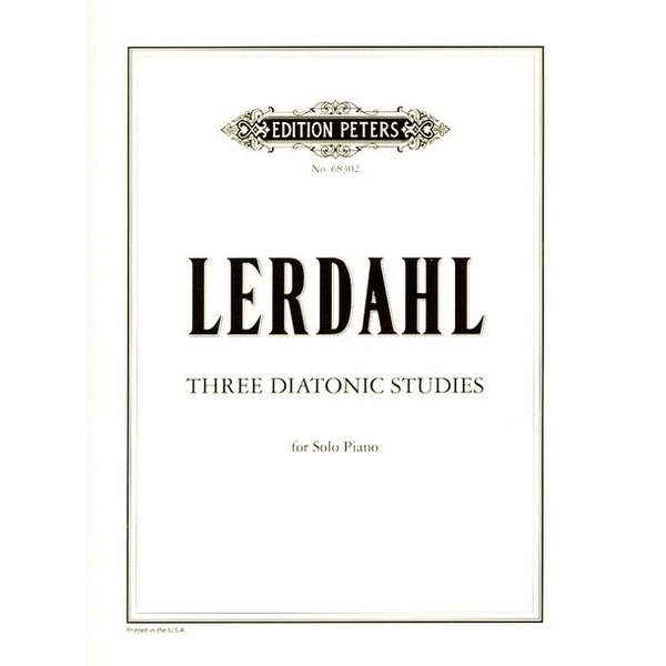Edition Peters Lerdahl - Three Diatonic Studies