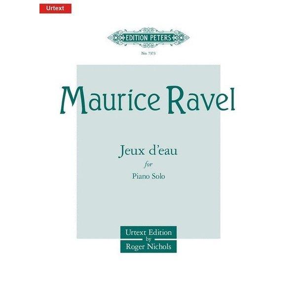Edition Peters Ravel - Jeux d'eau
