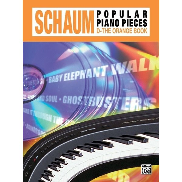 Alfred Music John W. Schaum Popular Piano Pieces, D: The Orange Book