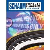 Alfred Music John W. Schaum Popular Piano Pieces, B: The Blue Book