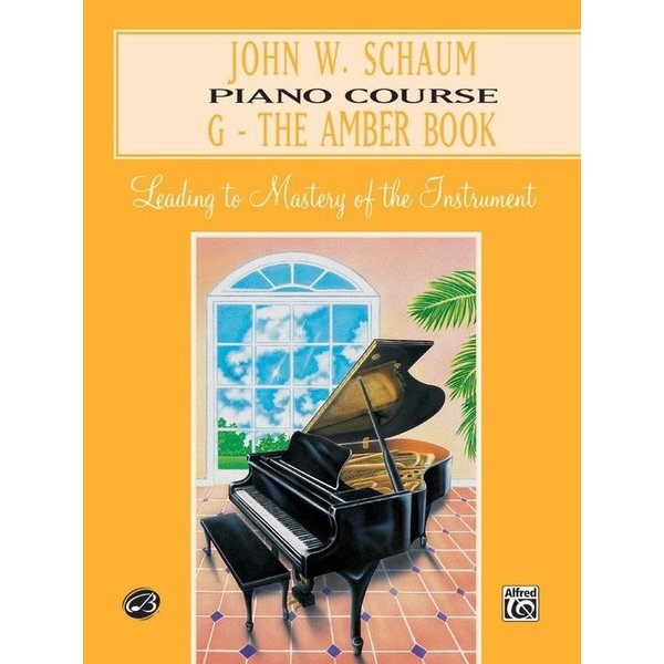 Alfred Music John W. Schaum Piano Course, G: The Amber Book