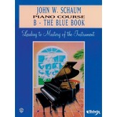 Alfred Music John W. Schaum Piano Course, B: The Blue Book