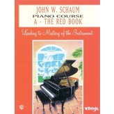 Alfred Music John W. Schaum Piano Course, A: The Red Book