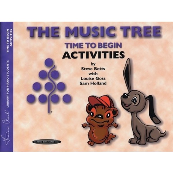 Alfred Music The Music Tree: Activities Book, Time to Begin