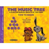 Alfred Music The Music Tree: Student's Book, Time to Begin