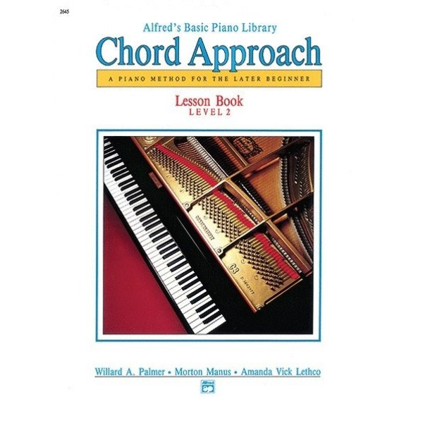 Alfred Music Alfred's Basic Piano: Chord Approach Lesson Book 2