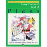 Alfred Music Alfred's Basic Piano Course: Merry Christmas! Book 1B