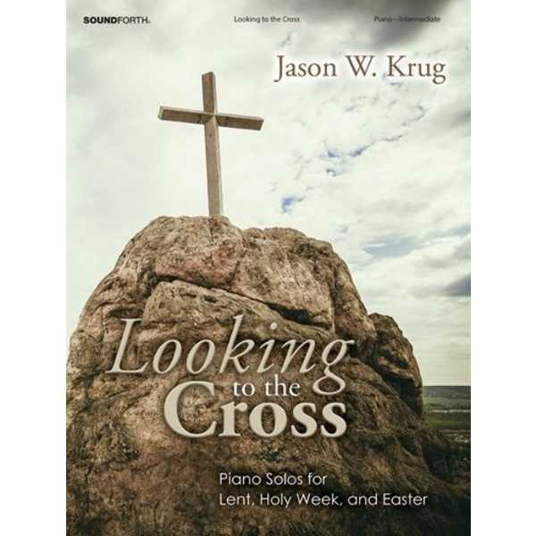 Looking to the Cross