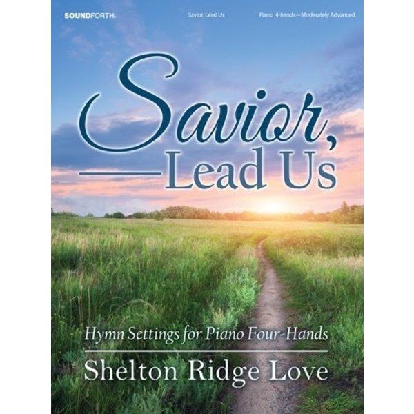 Savior, Lead Us
