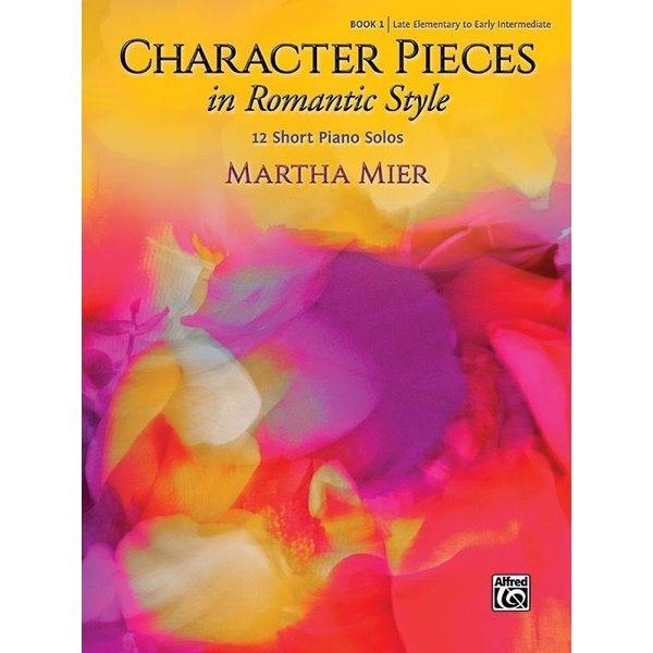 Alfred Music Character Pieces in Romantic Style, Book 1