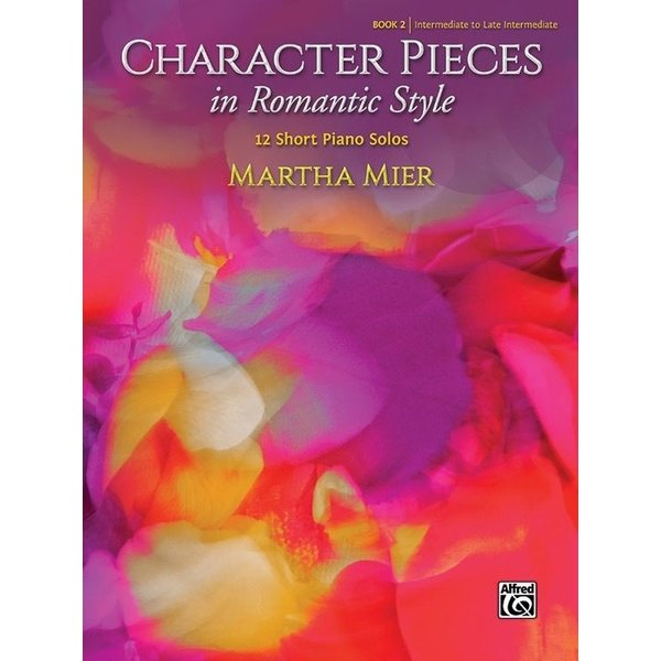 Alfred Music Character Pieces in Romantic Style, Book 2