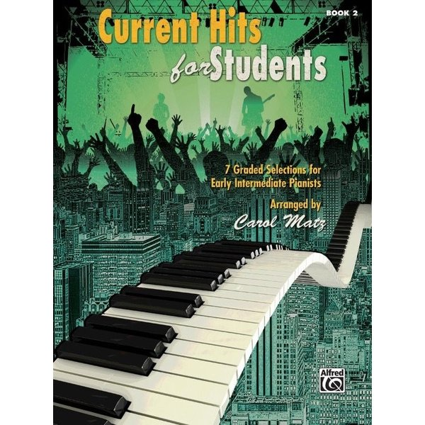 Alfred Music Current Hits for Students, Book 2
