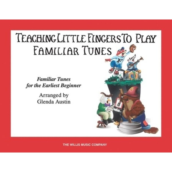 Willis Music Teaching Little Fingers to Play Familiar Tunes - Book only