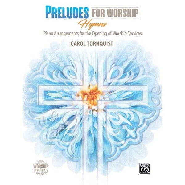 Alfred Music Preludes for Worship: Hymns