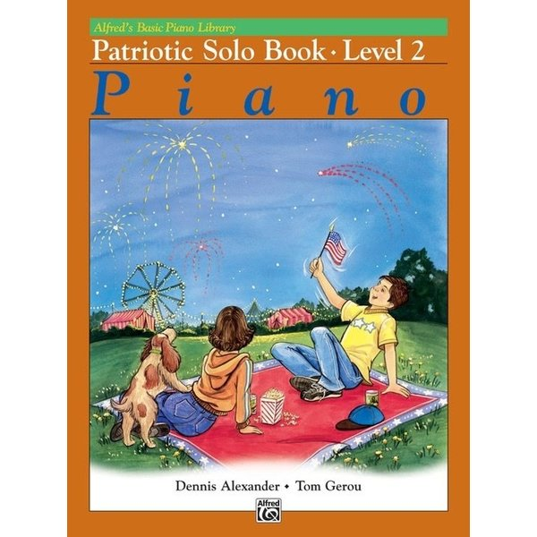 Alfred Music Alfred's Basic Piano Course: Patriotic Solo Book 2