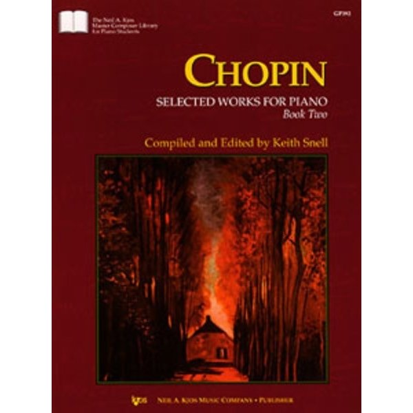 Kjos CHOPIN SELECTED WORKS FOR PIANO, BK2