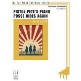 FJH Pistol Pete's Piano Posse Rides Again