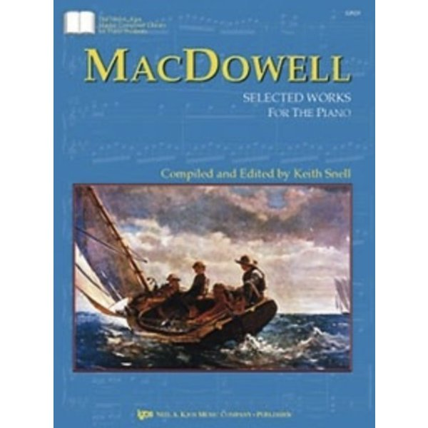 Kjos MACDOWELL: SELECTED WORKS FOR PIANO
