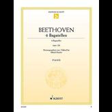 Beethoven - 6 Bagatelles, Op. 126