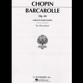 Schirmer Chopin - Barcarolle, Op. 60 in F Sharp